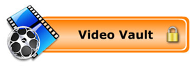 Video Vault Button - Click to see our videos.